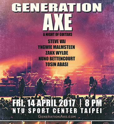 【Generation Axe 2017 Live in Taipei】